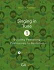 Singing in Tune 1: Building Pentatony Cover Image