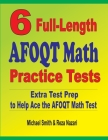 6 Full-Length AFOQT Math Practice Tests: Extra Test Prep to Help Ace the AFOQT Math Test Cover Image