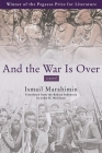And the War Is Over (Pegasus Prize for Literature) Cover Image