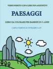 Libro da colorare per bambini di 7+ anni (Paesaggi): Questo libro contiene 40 pagine a colori senza stress progettate per ridurre la frustrazione e au Cover Image