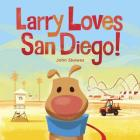 Larry Loves San Diego!: A Larry Gets Lost Book Cover Image