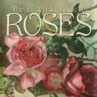 The Little Big Book of Roses Cover Image