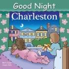 Good Night Charleston (Good Night Our World) Cover Image