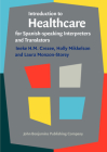 Introduction to Healthcare for Spanish-Speaking Interpreters and Translators Cover Image