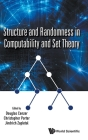 Structure and Randomness in Computability and Set Theory Cover Image