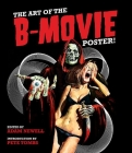 The Art of the B Movie Poster Cover Image