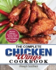 The Complete Chicken Wings Cookbook Cover Image