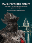 Manufactured Bodies: The Impact of Industrialisation on London Health Cover Image