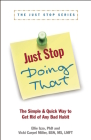 Just Stop Doing That!: The Simple & Quick Way to Get Rid of Any Bad Habit Cover Image