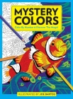 Mystery Colors: Color By Number & Discover the Magic Cover Image
