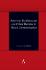 American Paraliterature and Other Theories to Hijack Communication Cover Image
