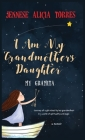 I Am My Grandmother's Daughter: My Gramita Cover Image
