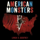 American Monsters Lib/E: A History of Monster Lore, Legends, and Sightings in America Cover Image