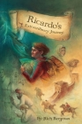 Ricardo's Extraordinary Journey: A Boy's Mystical Quest for Fame, Fortune and Adventure Cover Image