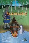 Naadamaading: Dibaajimowinan Ji-Nisdotaading Cover Image