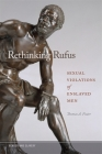 Rethinking Rufus: Sexual Violations of Enslaved Men Cover Image