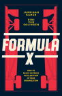 Formula X: How to Reach Extreme Acceleration in Your Organization Cover Image