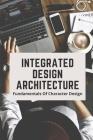 Integrated Design Architecture: Fundamentals Of Character Design: Integrated Design Th Koln Cover Image