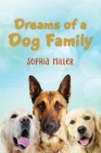 Dreams of a Dog Family Cover Image