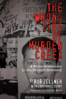 The Wrong Side of Murder Creek: A White Southerner in the Freedom Movement Cover Image