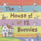 The House of 12 Bunnies Cover Image