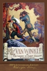 Rip Van Winkle and The Legend of Sleepy Hollow: Illustrated 200th Anniversary Edition Cover Image