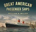 Great American Passenger Ships (Great Passenger Ships) Cover Image