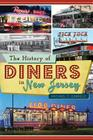 The History of Diners in New Jersey Cover Image