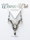 Woven in Wire: Dimensional Wire Weaving in Fine Art Jewelry Cover Image