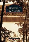 Thoreau's Walden (Images of America (Arcadia Publishing)) Cover Image