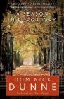 A Season in Purgatory: A Novel Cover Image