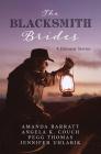 Blacksmith Brides: 4 Historical Stories Cover Image
