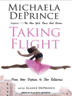 Taking Flight: From War Orphan to Star Ballerina Cover Image