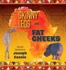 Skinny Legs and Fat Cheeks Cover Image