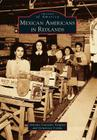 Mexican Americans in Redlands (Images of America) Cover Image