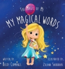 My Magical Words: Deluxe Jacketed Edition Cover Image