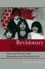 Revisionary Narratives: Moroccan Women's Auto/Biographical and Testimonial Acts (Contemporary French and Francophone Cultures Lup) Cover Image