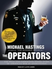 The Operators: The Wild and Terrifying Inside Story of America's War in Afghanistan Cover Image