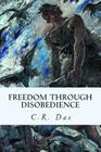 Freedom Through Disobedience Cover Image