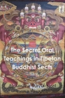 The Secret Oral Teachings in Tibetan Buddhist Sects Cover Image