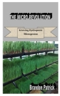 The Micro Revolution: Growing Hydroponic Microgreens Cover Image