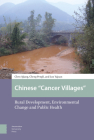 Chinese Cancer Villages: Rural Development, Environmental Change and Public Health Cover Image