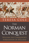 The Norman Conquest: William the Conqueror's Subjugation of England Cover Image