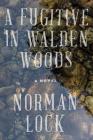 A Fugitive in Walden Woods (American Novels) Cover Image