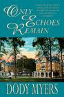 Only Echoes Remain Cover Image