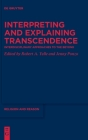Interpreting and Explaining Transcendence: Interdisciplinary Approaches to the Beyond (Religion and Reason #61) Cover Image