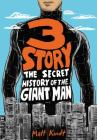 3 Story: The Secret History of the Giant Man (Expanded Edition) Cover Image