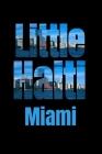 Little Haiti: Miami Neighborhood Skyline Cover Image