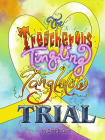 The Treacherous Tingling Tanglelow Trial (Tanglelows #3) Cover Image