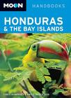 Moon Honduras and the Bay Islands Cover Image